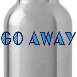 go away T-shirts - Vattenflaska