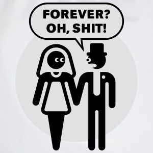 Forever? Oh, Shit! (Wedding / Stag Party / 2C) T-Shirts - Drawstring Bag