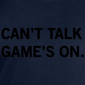 Can't Talk Game's On T-Shirts - Men's Sweatshirt by Stanley & Stella
