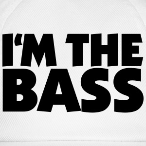 I'm the Bass 2 T-Shirts - Baseball Cap