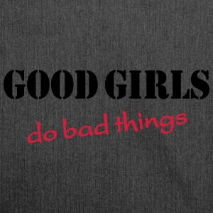 Good girls do bad things Hoodies & Sweatshirts - Shoulder Bag made from recycled material
