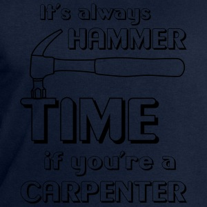 It's Always Hammer Time if You're a Carpenter T-Shirts - Men's Sweatshirt by Stanley & Stella