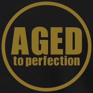Aged to perfection Poloshirts - Männer Premium T-Shirt