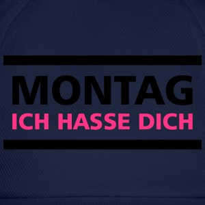 Montag, ich hasse Dich - Baseballkappe