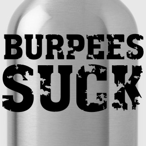 Burpees Suck T-Shirts - Water Bottle