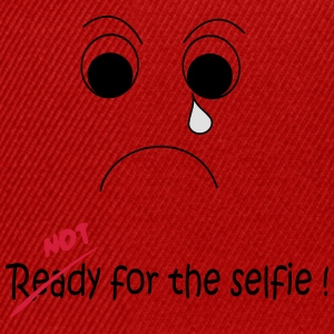 Not Ready for the selfie T-shirts - Snapbackkeps