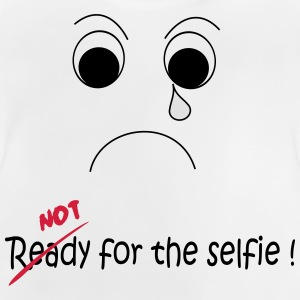 Not Ready for the selfie Tee shirts - T-shirt Bébé