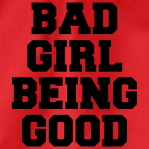 Bad Girl being good T-Shirts - Drawstring Bag