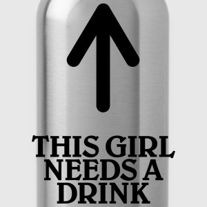 This girl needs a drink T-shirts - Drinkfles