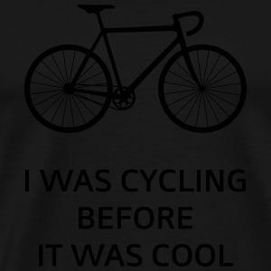 I Was Cycling Before It Was Cool Borse & zaini - Maglietta Premium da uomo