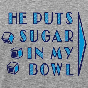 sugar in bowl - for women Tops - Männer Premium T-Shirt