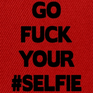 Go Fuck Your #Selfie T-shirts - Snapbackkeps