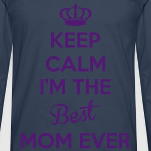 KEEP CALM I'M THE BEST MOM EVER Tabliers - T-shirt manches longues Premium Homme