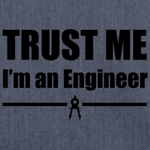 Trust Me I'm an Engineer T-Shirts - Shoulder Bag made from recycled material