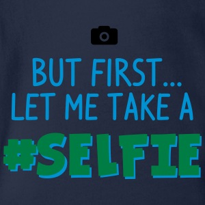 BUT FIRST - LET ME TAKE A #SELFIE - HASHTAG SELFIE Langarmshirts - Baby Bio-Kurzarm-Body