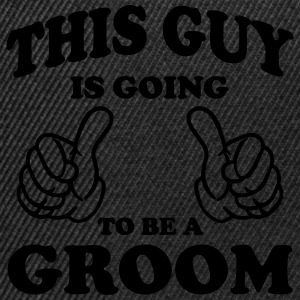 This Guy is going to be a Groom T-Shirts - Snapback Cap