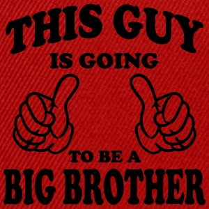 This Guy is going to be a Big Brother Shirts - Snapback Cap