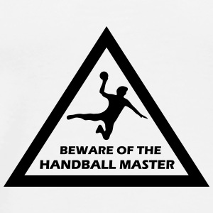 beware of the handball master Flaschen & Tassen - Männer Premium T-Shirt