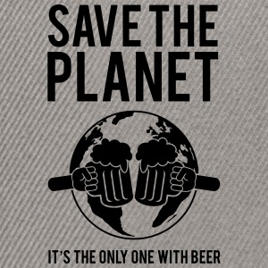 Save the Planet It's the Only One With Beer T-Shirts - Snapback Cap