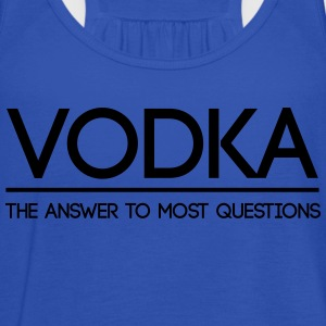 Vodka the Answer to Most Questions  T-Shirts - Women's Tank Top by Bella