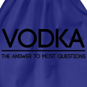 Vodka the Answer to Most Questions  T-Shirts - Drawstring Bag