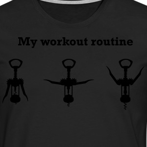 My Workout Routine T-Shirts - Men's Premium Longsleeve Shirt