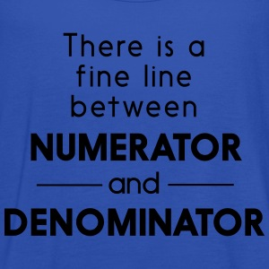 Fine Line Between Numerator and Denominator T-Shirts - Women's Tank Top by Bella