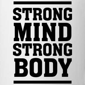 Strong Mind - Strong Body T-skjorter - Kopp