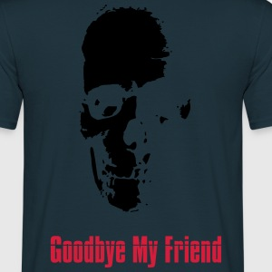 Goodbye My Friend Pullover & Hoodies - Männer T-Shirt