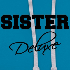 Sister deluxe T-shirts - Contrast hoodie