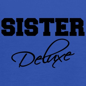 Sister deluxe T-Shirts - Women's Tank Top by Bella