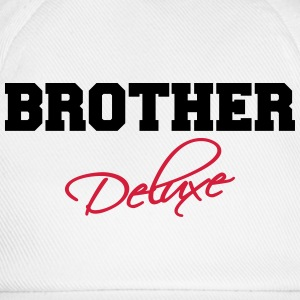 Brother Deluxe T-Shirts - Baseball Cap