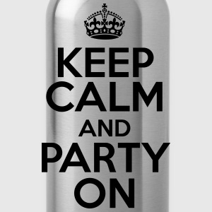 Keep calm and party on T-shirts - Drinkfles