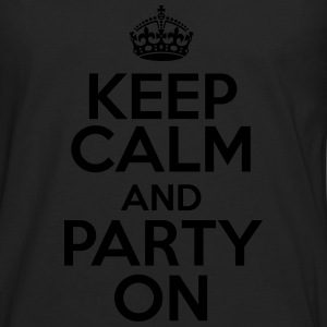 Keep calm and party on T-shirts - Mannen Premium shirt met lange mouwen