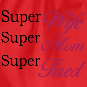 Rood Super Mom Super Wife Super Tired T-shirts - Gymtas