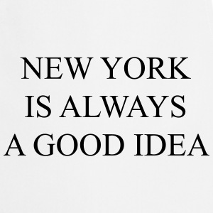 New york is always a good idea Magliette - Grembiule da cucina