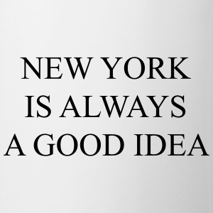 New york is always a good idea Camisetas - Taza
