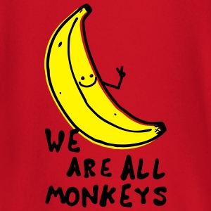 Funny We are all monkeys banana quotes anti racism T-Shirts - Baby Long Sleeve T-Shirt