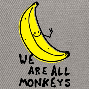 Funny We are all monkeys banana quotes anti racism T-Shirts - Snapback Cap
