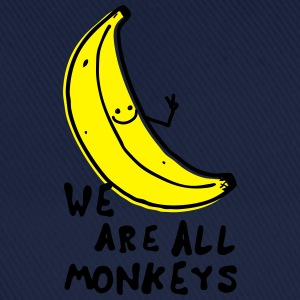Funny We are all monkeys banana quotes anti racism T-Shirts - Baseball Cap