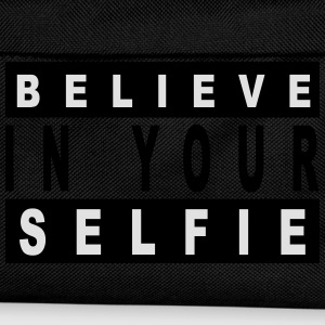 Believe in your selfie T-Shirts - Kinder Rucksack