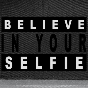 Believe in your selfie T-shirts - Snapback Cap