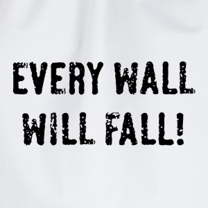 Every Wall Will Fall! (Black / PNG) Camisetas - Mochila saco