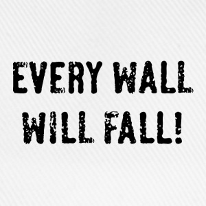 Every Wall Will Fall! (Black / PNG) Badges - Casquette classique