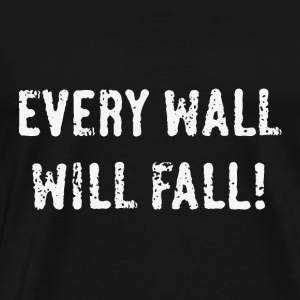 Every Wall Will Fall! (White / PNG) Langarmshirts - Männer Premium T-Shirt
