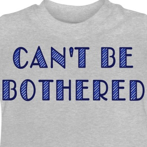 can't be bothered Tee shirts manches longues - T-shirt Bébé