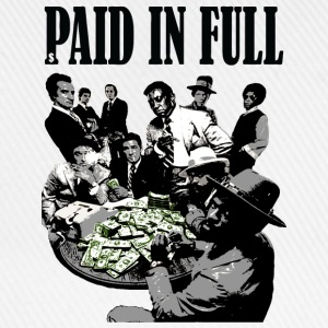 paid in full T-Shirts - Baseball Cap
