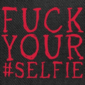 fuck your selfie T-shirts - Snapbackkeps