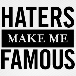 Haters Make Me Famous T-shirts - Baseballcap
