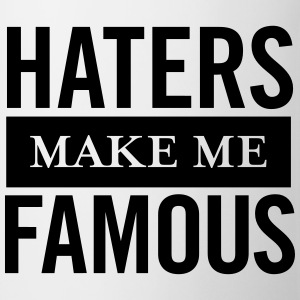 Haters Make Me Famous T-shirts - Kop/krus